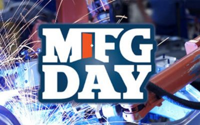 Manufacturing Day – Opening Doors, Opening Minds!
